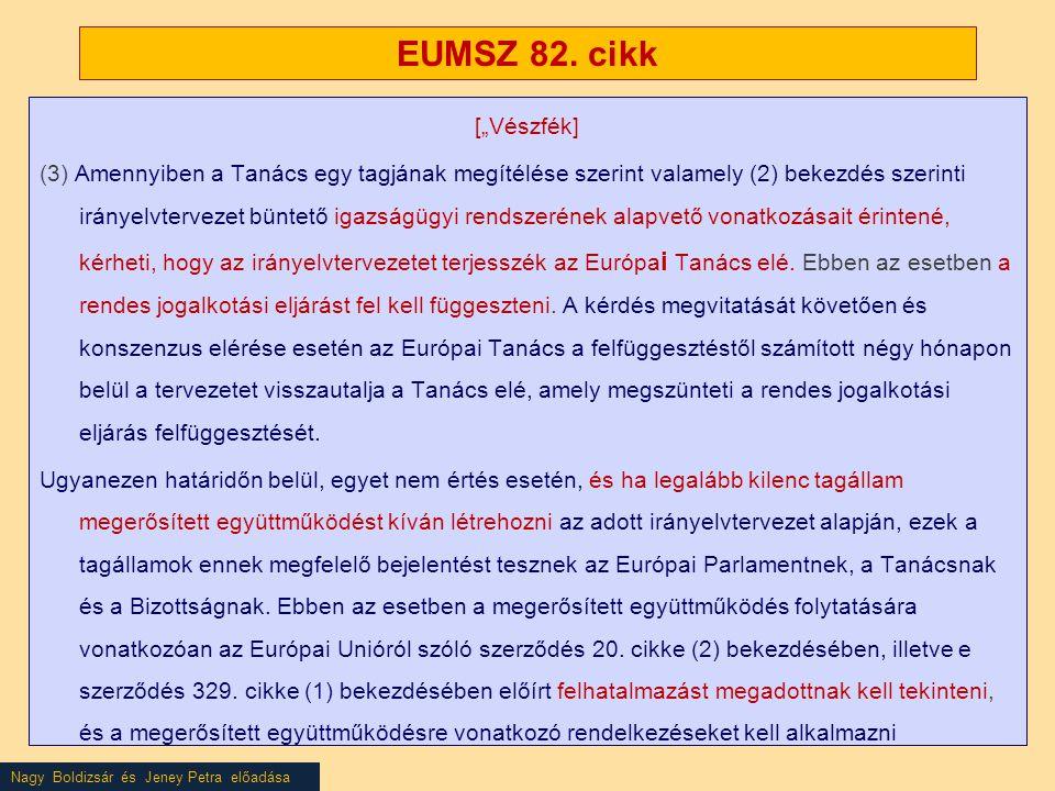 """EUMSZ 82. cikk [""""Vészfék]"""